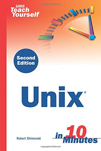 9780672327643: Sams Teach Yourself Unix In 10 Minutes