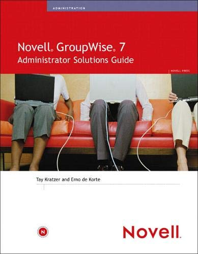 9780672327889: Novell GroupWise 7 Administrator Solutions Guide