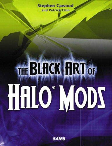 9780672328046: Black Art of Halo Mods