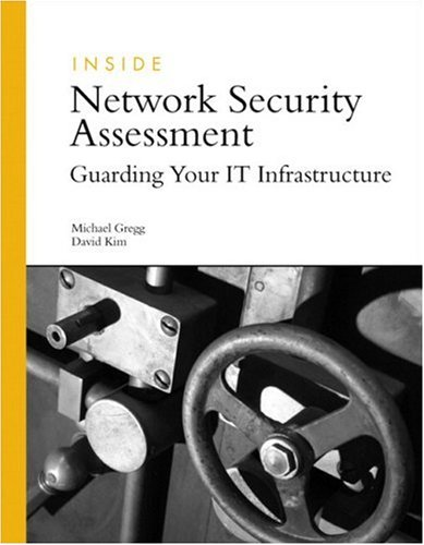9780672328091: Inside Network Security Assessment: Guarding Your Infrastructure
