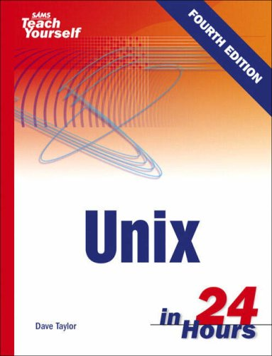 9780672328145: Sams Teach Yourself Unix in 24 Hours (4th Edition)