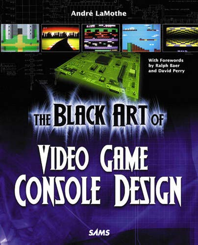 9780672328206: The Black Art of Video Game Console Design