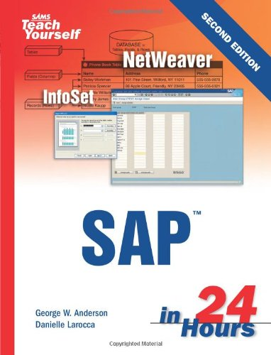 Sams Teach Yourself SAP in 24 Hours: George Anderson, Danielle