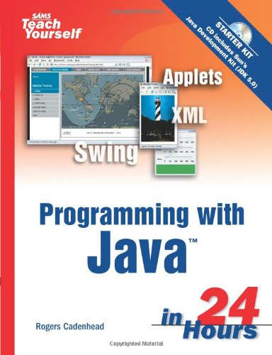 9780672328442: Sams Teach Yourself Programming with Java in 24 Hours (4th Edition)