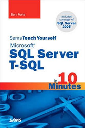 9780672328671: Sams Teach Yourself Microsoft SQL Server T-SQL in 10 Minutes (Sams Teach Yourself in 10 Minutes)