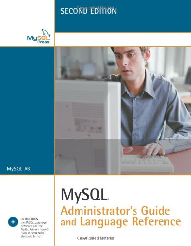 9780672328701: MySQL Administrator's Guide and Language Reference (2nd Edition)