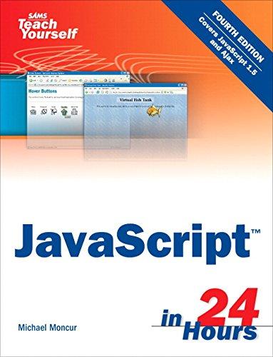 9780672328794: Sams Teach Yourself JavaScript in 24 Hours (4th Edition)