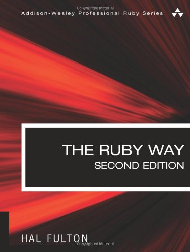 9780672328848: Ruby Way, Second Edition, The:Solutions and Techniques in Ruby Programming (Addison-Wesley Professional Ruby)