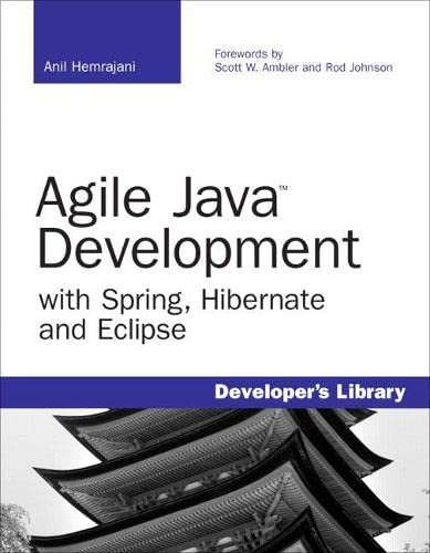 9780672328961: Agile Java Development with Spring, Hibernate and Eclipse (Developer's Library)