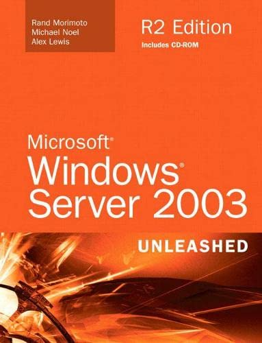 9780672328985: Microsoft Windows Server 2003 Unleashed (R2 Edition)
