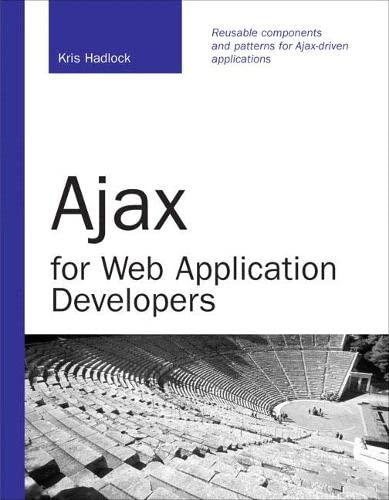 9780672329128: Ajax for Web Application Developers