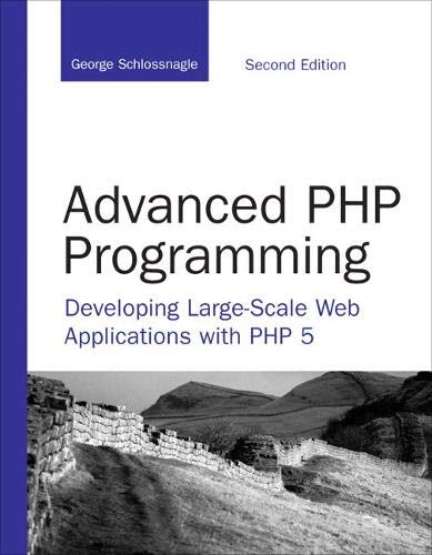 9780672329234: Advanced PHP Programming: Developing Large-Scale Web Applications with PHP 5 (Developer's Library)