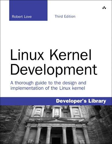 9780672329463: Linux Kernel Development (3rd Edition) (Developers Library)