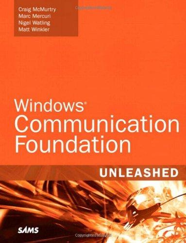 9780672329487: Windows Communication Foundation Unleashed (WCF)