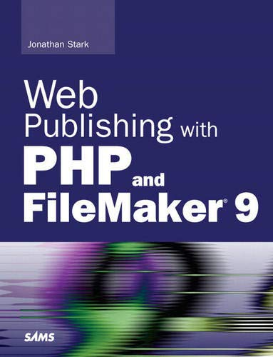 9780672329500: Web Publishing with PHP and FileMaker 9