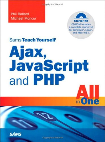 9780672329654: Sams Teach Yourself Ajax, JavaScript, and PHP All in One