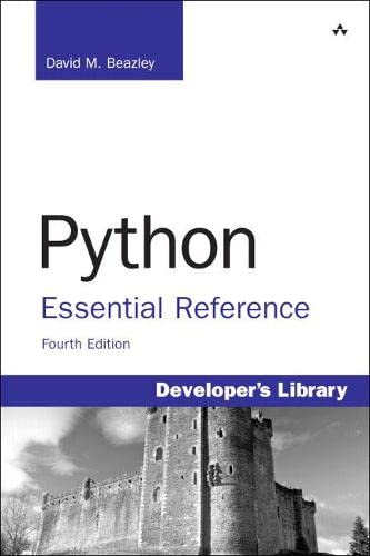 Python Essential Reference (4th Edition): Beazley, David