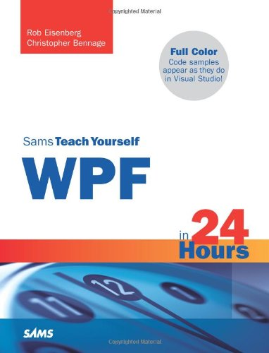 9780672329852: Sams Teach Yourself WPF in 24 Hours (Teach Yourself in 24 Hours)