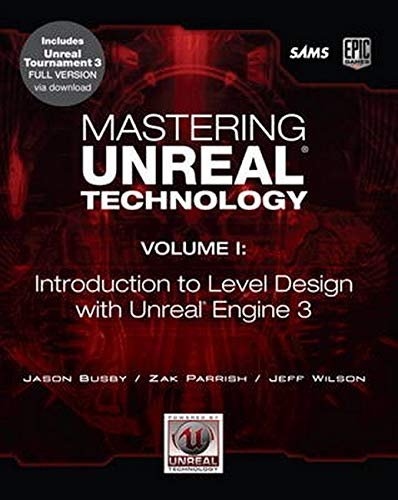 9780672329913: Mastering Unreal Technology: Introduction to Level Design with Unreal Engine 3: 1