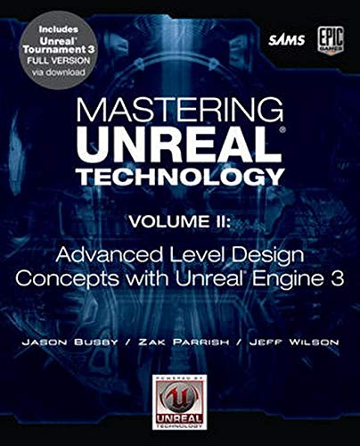 9780672329920: Mastering Unreal Technology, Volume II: Advanced Level Design Concepts with Unreal Engine 3