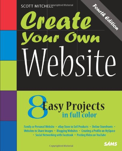9780672330025: Create Your Own Website (4th Edition)