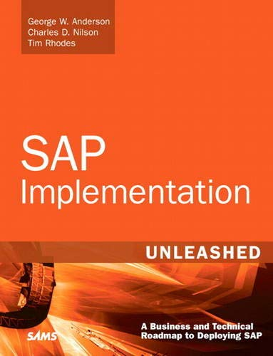 SAP Implementation Unleashed: A Business and Technical: Anderson, George, Jenzer,