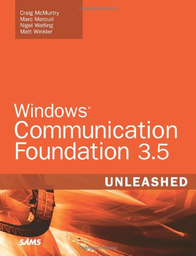 9780672330247: Windows Communication Foundation 3.5 Unleashed (2nd Edition)