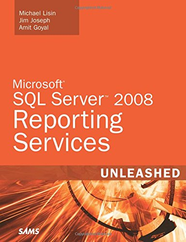 9780672330261: Microsoft SQL Server 2008 Reporting Services Unleashed