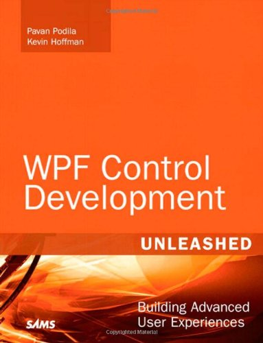 9780672330339: WPF Control Development Unleashed: Building Advanced User Experiences