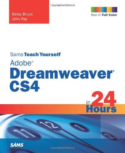 9780672330407: Sams Teach Yourself Adobe Dreamweaver CS4 in 24 Hours