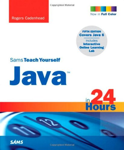 9780672330766: Sams Teach Yourself Java in 24 Hours (5th Edition)