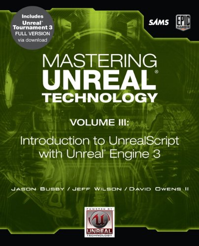 9780672330827: Mastering Unreal Technology, Volume III: Introduction to Unrealscript with Unreal Engine 3