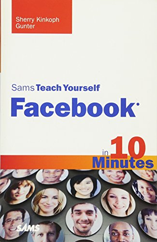 9780672330872: Sams Teach Yourself Facebook in 10 Minutes