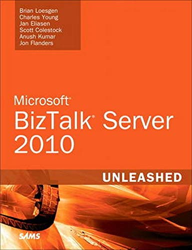 9780672331183: Microsoft BizTalk Server 2010 Unleashed