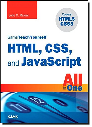 9780672333323: Sams Teach Yourself HTML, CSS, and JavaScript All in One