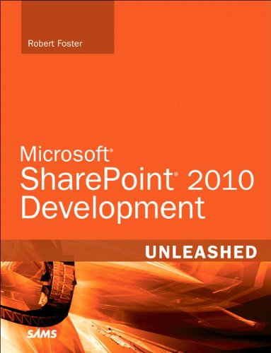 Microsoft SharePoint 2010 Development Unleashed (0672333341) by Foster, Robert