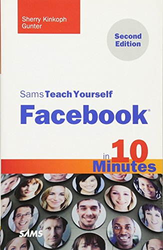 9780672333408: Sams Teach Yourself Facebook in 10 Minutes (2nd Edition) (Sams Teach Yourself -- Minutes)