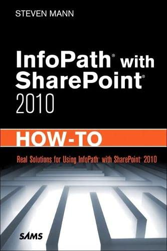 9780672333422: InfoPath with SharePoint 2010 How-To