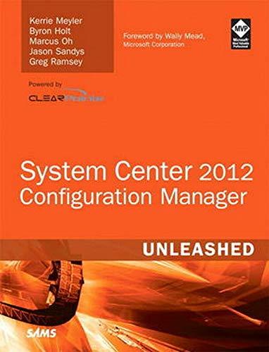 9780672334375: System Center Configuration Manager (SCCM) 2012 Unleashed