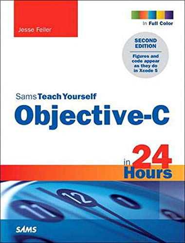 9780672334498: Sams Teach Yourself Objective-C in 24 Hours