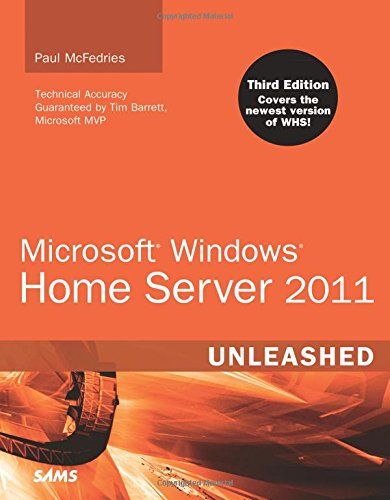 9780672335402: Microsoft Windows Home Server 2011 Unleashed (3rd Edition)