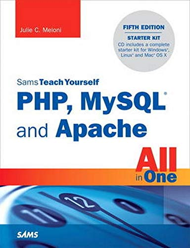9780672335433: Sams Teach Yourself PHP, MySQL and Apache All in One (5th Edition)