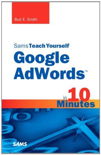 9780672335457: Sams Teach Yourself Google AdWords in 10 Minutes (Sams Teach Yourself -- Minutes)