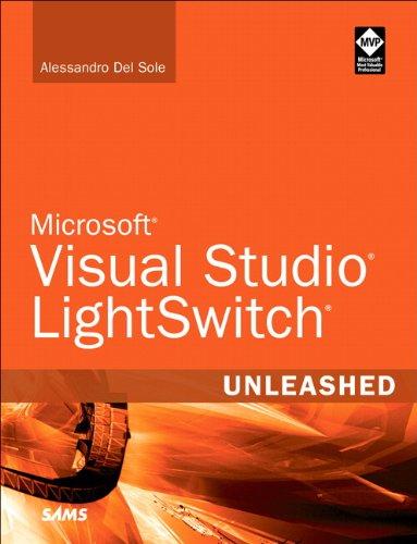 9780672335532: Microsoft Visual Studio LightSwitch Unleashed