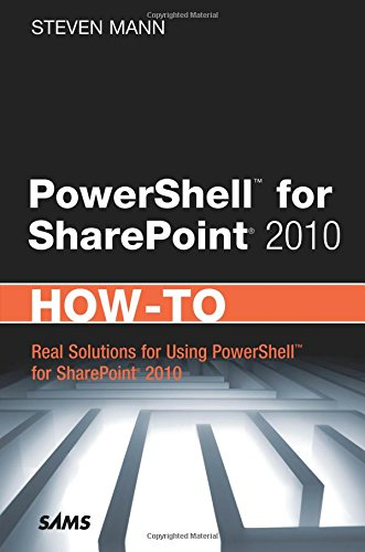 9780672335594: PowerShell for SharePoint 2010 How-To