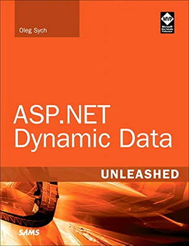 9780672335655: ASP.NET Dynamic Data Unleashed