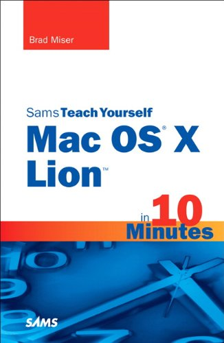 9780672335709: Sams Teach Yourself Mac OS X Lion in 10 Minutes (Sams Teach Yourself -- Minutes)