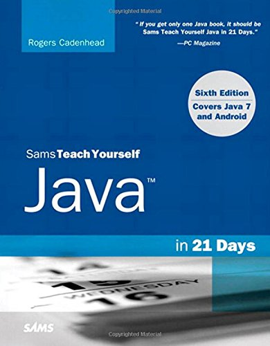 9780672335747: Sams Teach Yourself Java in 21 Days (Covering Java 7 and Android) (6th Edition)