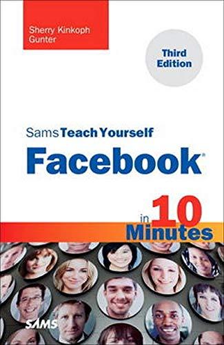 9780672335846: Sams Teach Yourself Facebook in 10 Minutes (3rd Edition) (Sams Teach Yourself -- Minutes)