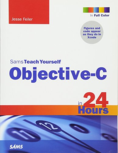 9780672335891: Sams Teach Yourself Objective-C in 24 Hours